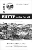 Butte Under the Hill: a brief intorduction to mining and geology