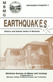 Earthquakes: history and seismic safdty in Montana
